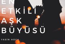 Photo of En Etkili Aşk Büyüsü