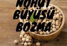 Photo of Nohut büyüsü yapma ve bozma