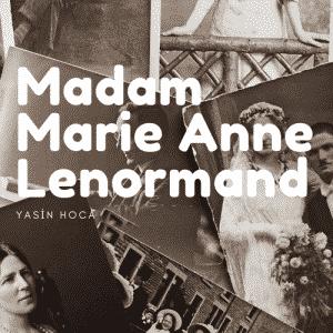 Madam Marie Anne Lenormand 300x300 - Madam Marie Anne Lenormand