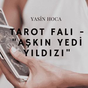 """Tarot Fali  Askin Yedi Yildizi  300x300 - Tarot Falı - """"Aşkın Yedi Yıldızı"""""""