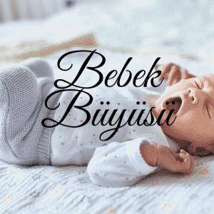 Bebek Sahibi Olma Büyüsü 1 300x300 - Bebek Sahibi Olma Büyüsü
